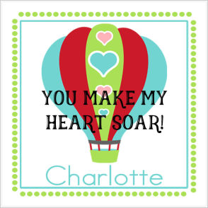 Valentine Tags and Stickers (VTS) - You Make My Heart Soar! (Hot Air Balloon)