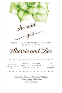 Wedding - Succulents-She Said Yes (Engagement Invitation)